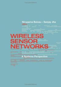 Wireless Sensor Networks (Artech House Mems and Sensors Library)