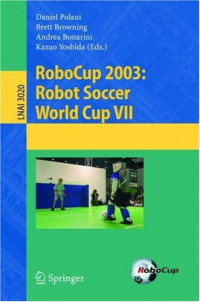 RoboCup 2003: Robot Soccer World Cup VII (Lecture Notes in Computer Science)
