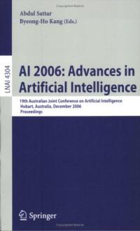 AI 2006: Advances in Artificial Intelligence: 19th Australian Joint Conference on Artificial Intelligence, Hobart, Australia