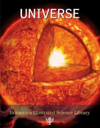 Universe (Britannica Illustrated Science Library)