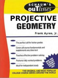 Schaum's Outline Series Theory and Problems of Projective Geometry