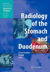 Radiology of the Stomach and Duodenum (Medical Radiology / Diagnostic Imaging)