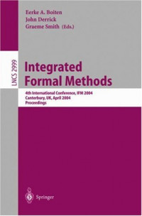 Integrated Formal Methods: 4th International Conference, IFM 2004, Canterbury