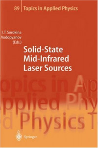 Solid-State Mid-Infrared Laser Sources (Topics in Applied Physics)