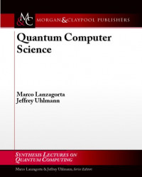 Quantum Computer Science (Synthesis Lectures on Quantum Computing)