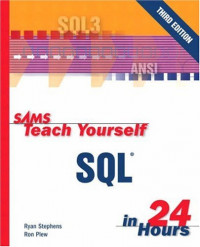Sams Teach Yourself SQL in 24 Hours (3rd Edition)