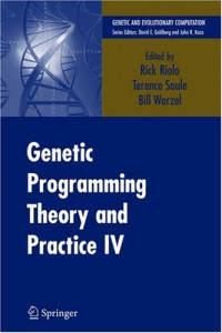 Genetic Programming Theory and Practice IV (Genetic and Evolutionary Computation)