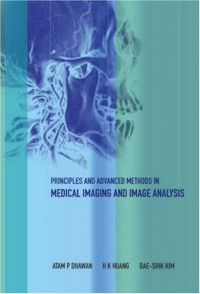 Principles And Advanced Methods In Medical Imaging And Image Analysis