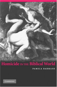 Homicide in the Biblical World