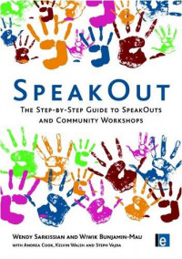 SpeakOut: The Step-by-Step Guide to SpeakOuts and Community Workshops (Tools for Community Planning)