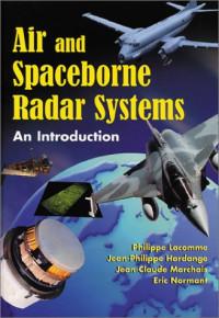 Air and Spaceborne Radar Systems (Radar, Sonar, Navigation and Avionics)