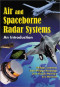 Air and Spaceborne Radar Systems (Radar, Sonar, Navigation and Avionics)