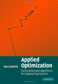 Applied Optimization: Formulation and Algorithms for Engineering Systems