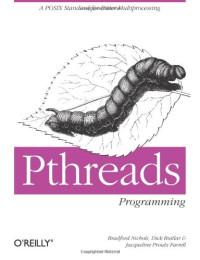PThreads Programming: A POSIX Standard for Better Multiprocessing (A Nutshell handbook)