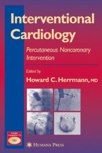 Interventional Cardiology: Percutaneous Noncoronary Intervention (Contemporary Cardiology)