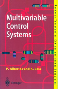 Multivariable Control Systems: An Engineering Approach (Advanced Textbooks in Control and Signal Processing)