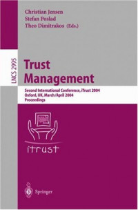 Trust Management: Second International Conference, iTrust 2004, Oxford, UK