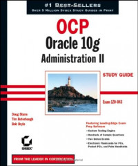 OCP: Oracle 10g Administration II Study Guide : Exam 1Z0-043
