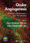 Ocular Angiogenesis: Diseases, Mechanisms, and Therapeutics (Ophthalmology Research)