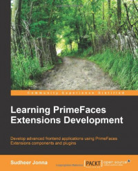 Learning PrimeFaces Extensions Development