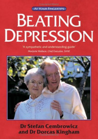 Beating Depression: The 'at Your Fingertips' Guide