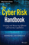 The Cyber Risk Handbook: Creating and Measuring Effective Cybersecurity Capabilities (Wiley Finance)