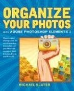 Organize Your Photos with Adobe Photoshop Elements 3 (2nd Edition)