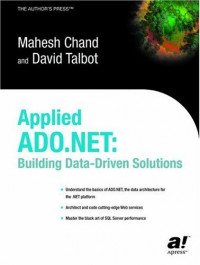 Applied ADO.NET: Building Data-Driven Solutions