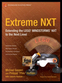 Extreme NXT: Extending the LEGO MINDSTORMS NXT to the Next Level (Technology in Action)