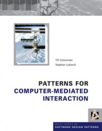 Patterns for Computer-Mediated Interaction (Wiley Software Patterns Series)