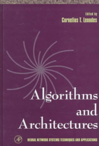Algorithms & Architectures (Neural Network Systems Techniques and Applications)