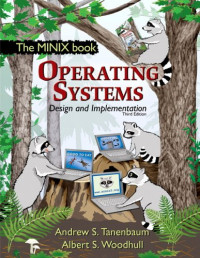 Operating Systems Design and Implementation (3rd Edition) (Prentice Hall Software Series)