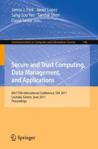 Secure and Trust Computing, Data Management, and Applications: 8th FIRA International Conference