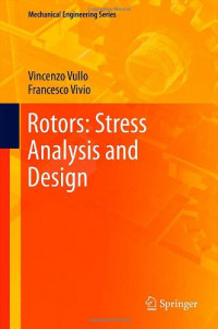 Rotors: Stress Analysis and Design (Mechanical Engineering Series)