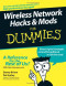 Wireless Network Hacks & Mods For Dummies