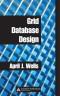 Grid Database Design