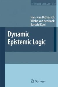 Dynamic Epistemic Logic (Synthese Library)
