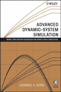 Advanced Dynamic-system Simulation: Model-replication Techniques and Monte Carlo Simulation