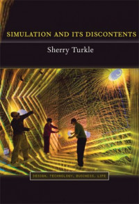 Simulation and Its Discontents (Simplicity: Design, Technology, Business, Life)