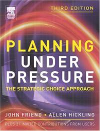 Planning Under Pressure, Third Edition