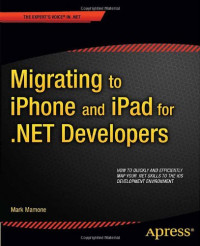 Migrating to iPhone and iPad for .NET Developers
