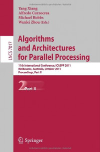 Algorithms and Architectures for Parallel Processing, Part II: 11th International Conference, ICA3PP 2011, Workshops, Melbourne, Australia, October