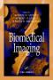 Biomedical Imaging (Principles and Applications in Engineering, 10)