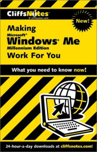 CliffsNotes Making Microsoft Windows Me Work For You