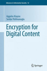 Encryption for Digital Content (Advances in Information Security)