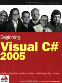 Beginning Visual C# 2005 (Wrox Beginning Guides)