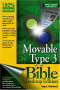 Movable Type 3.0 Bible Desktop Edition