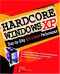 Hardcore Windows XP