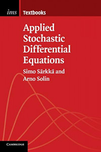 Applied Stochastic Differential Equations (Institute of Mathematical Statistics Textbooks)