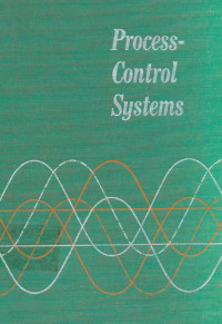 Process Control Systems: Application, Design, and Adjustment